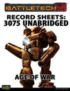 BattleTech: Record Sheets: Total Warfare Style 3075 Unabridged - Age of War