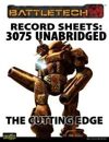 BattleTech: Record Sheets: Total Warfare Style 3075 Unabridged - The Cutting Edge