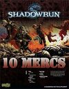 Shadowrun: 10 Mercs