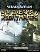 Shadowrun: Sim Dreams & Nightmares