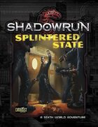Shadowrun: Splintered State