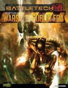 BattleTech Historical: Wars of the Republic Era