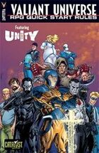 Valiant Universe RPG Quick Start Rules: Featuring Unity