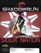 Shadowrun: Shadows in Focus: Sioux Nation