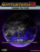 BattleTech: Touring the Stars: Bob