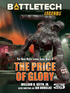BattleTech Legends: The Price of Glory