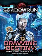 Shadowrun: Drawing Destiny (Tarot Anthology)