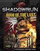 Shadowrun: Book of the Lost (A Shadowrun Campaign Book)