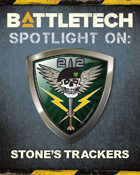 BattleTech: Spotlight on Stone's Trackers
