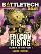 BattleTech Legends: Falcon Rising