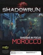 Shadowrun: Shadows in Focus: Morocco