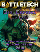 BattleTech: Dig, Defend, or Die