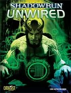 Shadowrun: Unwired