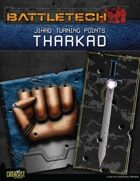 BattleTech: Jihad: Turning Points: Tharkad