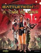 BattleTech: A Time of War the BattleTech RPG