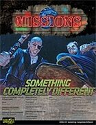 Shadowrun: Mission: 03-09: Something Completely Different