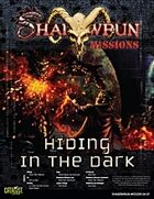 Shadowrun: Mission: 04-01: Hiding in the Dark