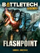BattleTech Legends: Flashpoint