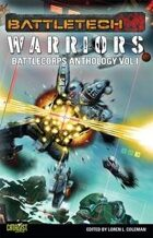 BattleTech: BattleCorps Anthology Vol 1: The Corps