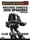 BattleTech: Record Sheets: 3050 Upgrade Unabridged, Clan & Star League