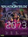 Shadowrun: State of the Art: 2073