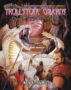 Trollstone Caverns: Lair of the Silver Serpent T&T gm adv