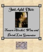 Just Add Dice: Tavern Alcohol, Wine and Drink List Generator