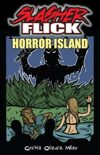 Slasher Flick -- Horror Island