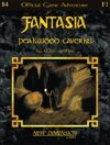 Fantasia: Peakwood Caverns--Adventure F1