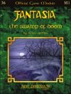 Fantasia: The Swamp Of Doom--Module M11