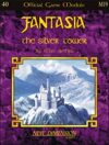 Fantasia: The Silver Tower--Module M19