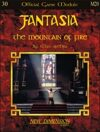 Fantasia: The Mountain of Fire--Module M20