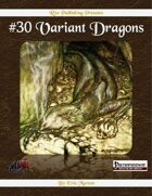 #30 Variant Dragons (PFRPG)