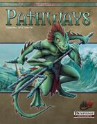 Pathways #18 (PFRPG)