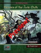Heroes of the Jade Oath Preview (PFRPG)
