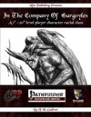 In The Company of Gargoyles:  A 1st-20th level Player Character Racial Class (PFRPG)