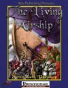 The Living Airship (PFRPG)