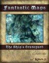 Fantastic Maps: The Ship\'s Graveyard