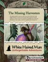 The Missing Harvesters (Pathfinder Adventure PDF)