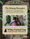 The Missing Harvesters (Savage Worlds Adventure PDF)