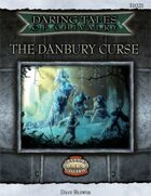 Daring Tales of Chivalry #03: The Danbury Curse
