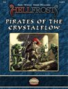 Hellfrost Adventure: #04 - Pirates of the Crystalflow