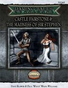 Daring Tales of Chivalry #04: Castle Fairstone & The Madness