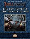 Hellfrost Adventure: #17 - The Fey Tower & The Deadly Glade