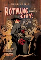 Rotwang City: The City of Shadows Role Playing Game