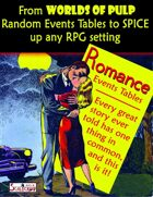 Worlds of Pulp: Generic Random Event tables for Romance