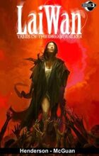 Lai Wan: Tales of the Dreamwalker #1