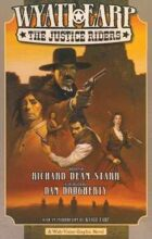 Wyatt Earp: The Justice Riders