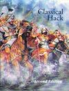Classical Hack: Ancient Warfare 600 BC to 600 AD Second Edition