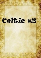Celtic Papers #2